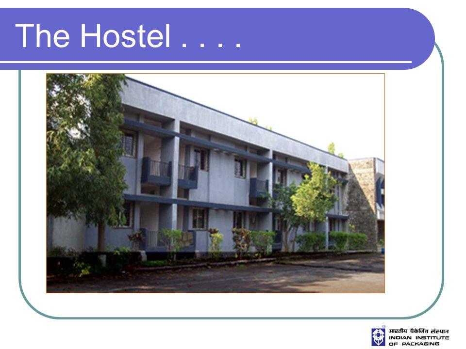 The Hostel....