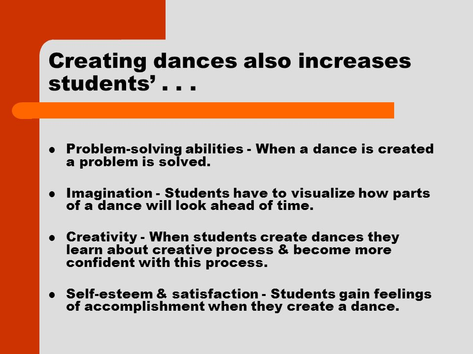 Creating dances also increases students...