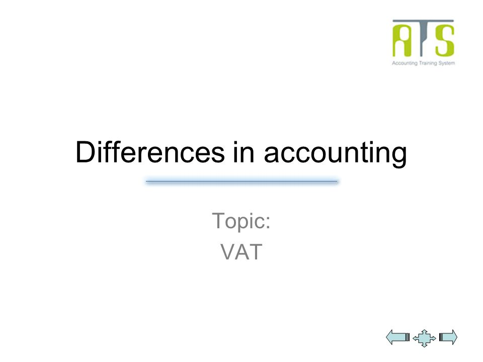 Differences in accounting Topic: VAT