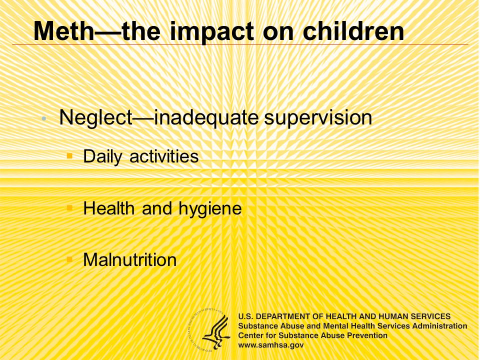 Neglectinadequate supervision Daily activities Health and hygiene Malnutrition Meththe impact on children