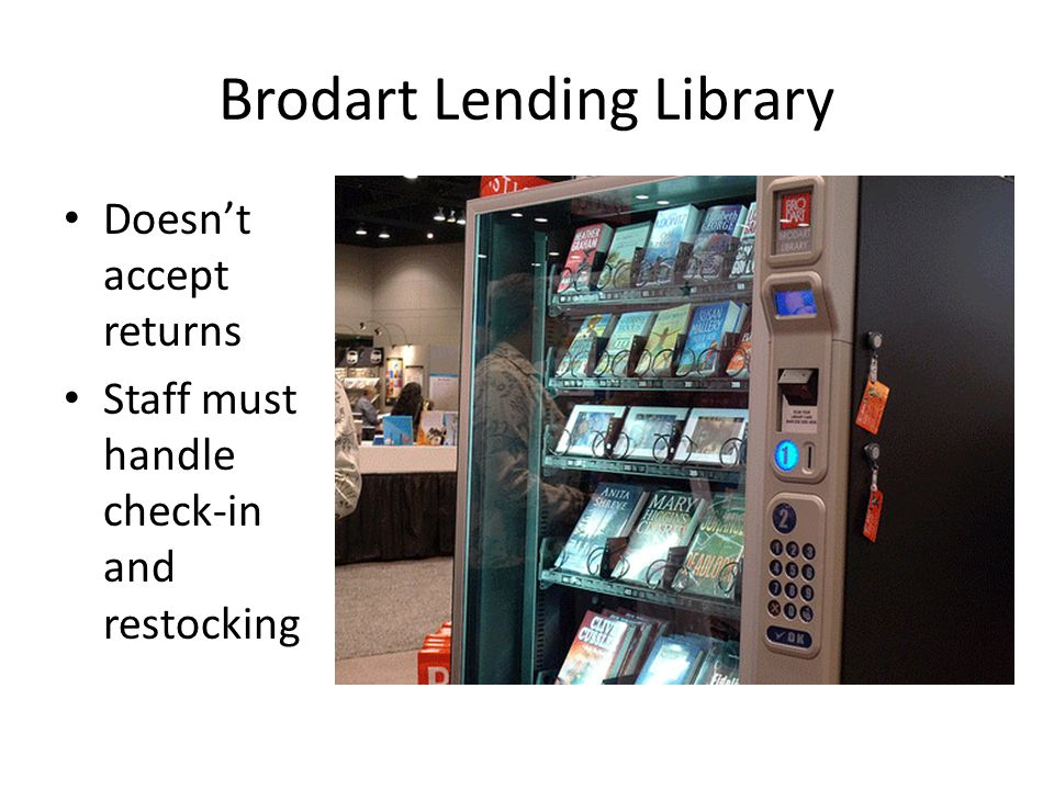 Brodart Lending Library Doesnt accept returns Staff must handle check-in and restocking