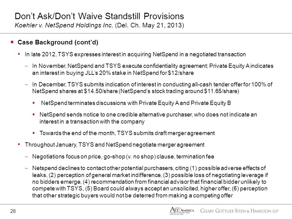 Case Background (contd) In late 2012, TSYS expresses interest in acquiring NetSpend in a negotiated transaction – In November, NetSpend and TSYS execu