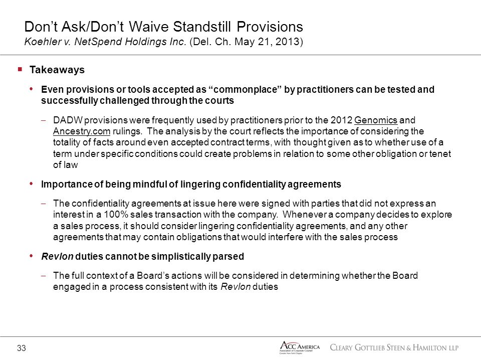 Takeaways Even provisions or tools accepted as commonplace by practitioners can be tested and successfully challenged through the courts – DADW provis