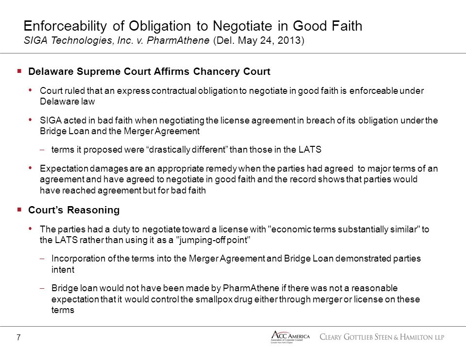 Delaware Supreme Court Affirms Chancery Court Court ruled that an express contractual obligation to negotiate in good faith is enforceable under Delaw