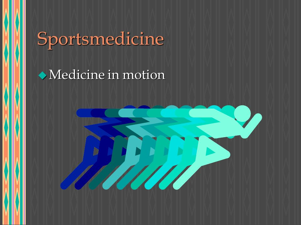 Sportsmedicine u Medicine in motion
