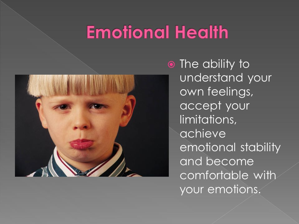 The ability to understand your own feelings, accept your limitations, achieve emotional stability and become comfortable with your emotions.