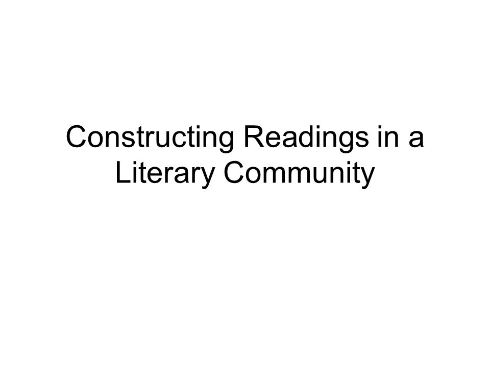 Constructing Readings in a Literary Community