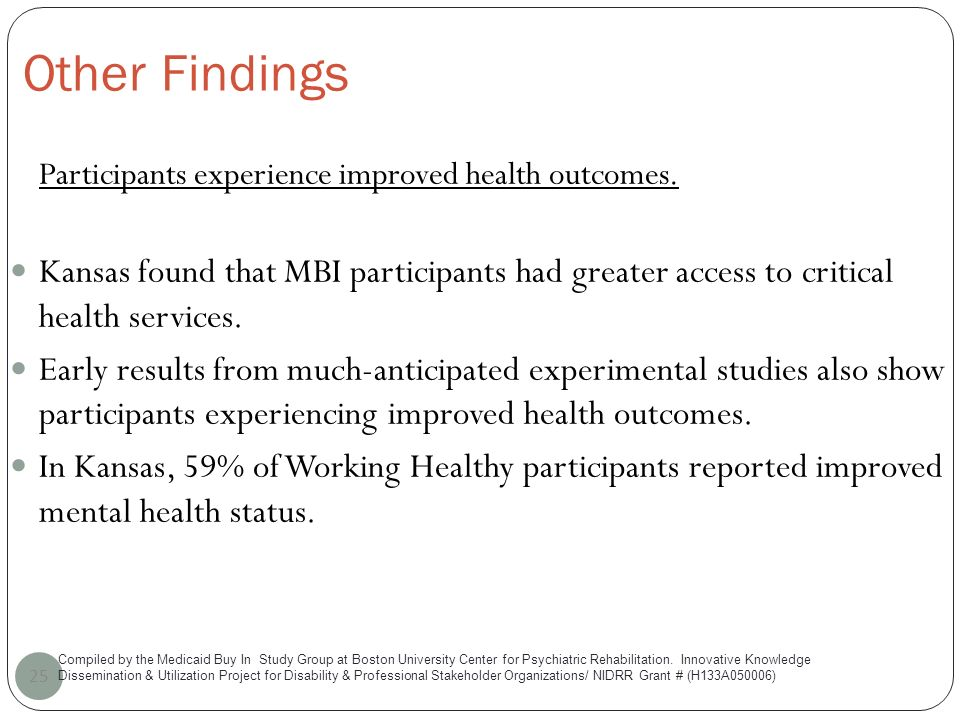 Other Findings 25 Participants experience improved health outcomes.