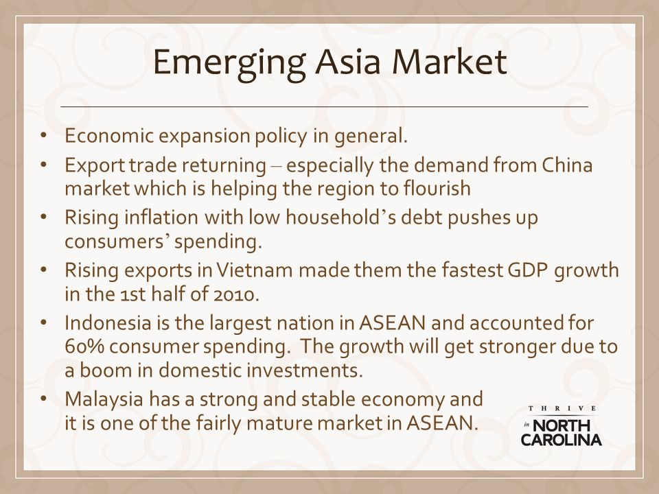 Emerging Asia Market Economic expansion policy in general.