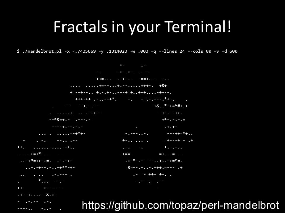 Fractals in your Terminal. +-.- -.