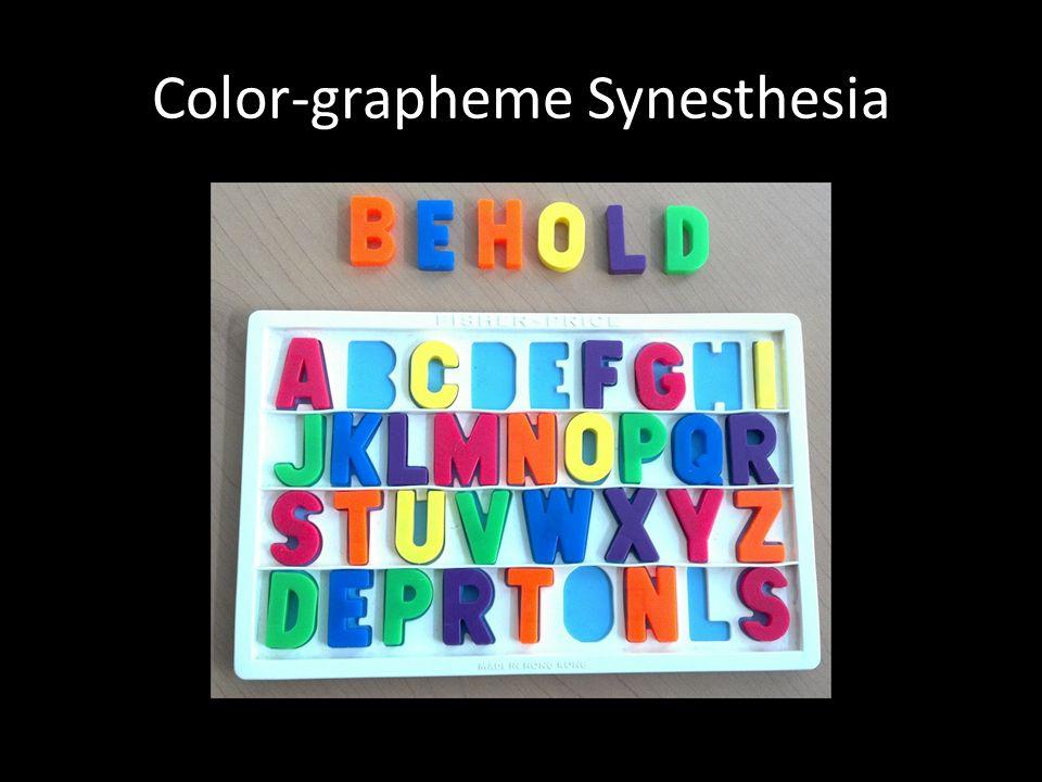 Color-grapheme Synesthesia