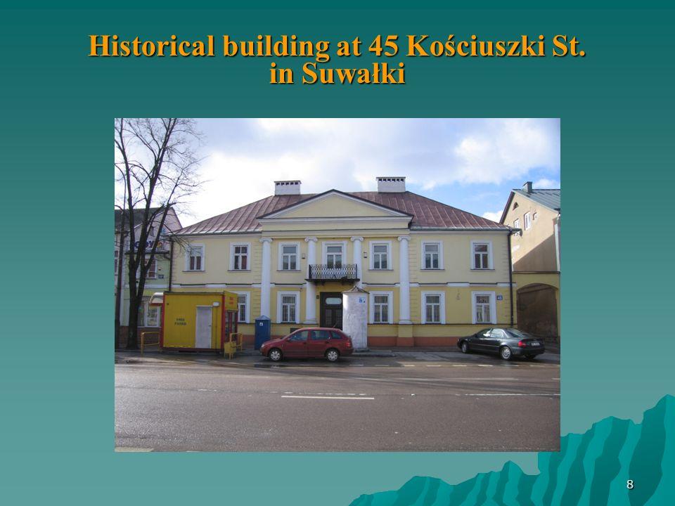 Historical building at 45 Kościuszki St. in Suwałki 8