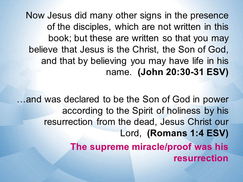 Now Jesus did many other signs in the presence of the disciples, which are not written in this book; but these are written so that you may believe tha