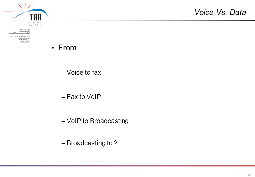 2 Commercial in Confidence Voice Vs. Data From –Voice to fax –Fax to VoIP –VoIP to Broadcasting –Broadcasting to ?