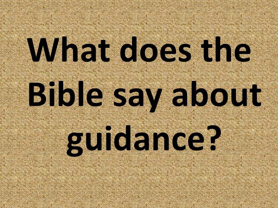 Where do we find Gods guidance? 15