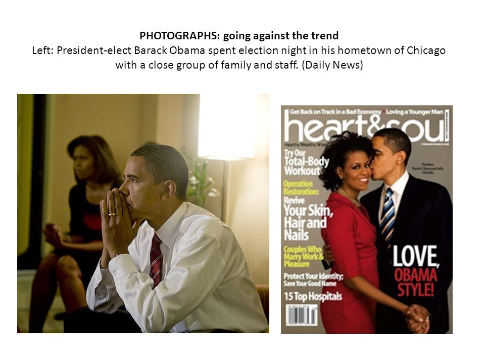 PHOTOGRAPHS: going against the trend Left: President-elect Barack Obama spent election night in his hometown of Chicago with a close group of family and staff.
