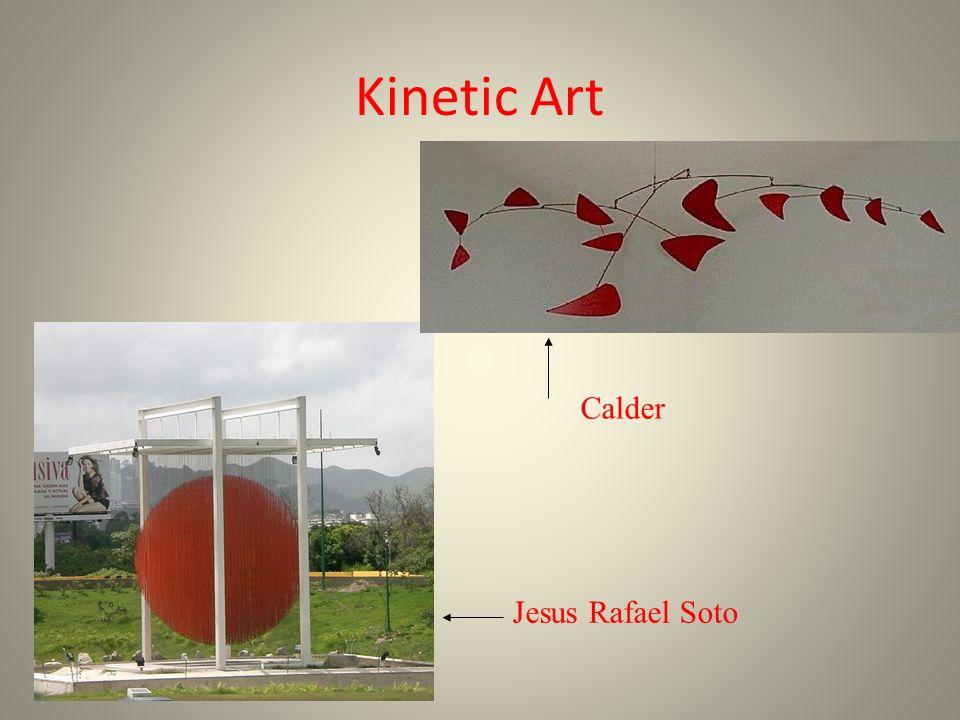 Kinetic Art Calder Jesus Rafael Soto
