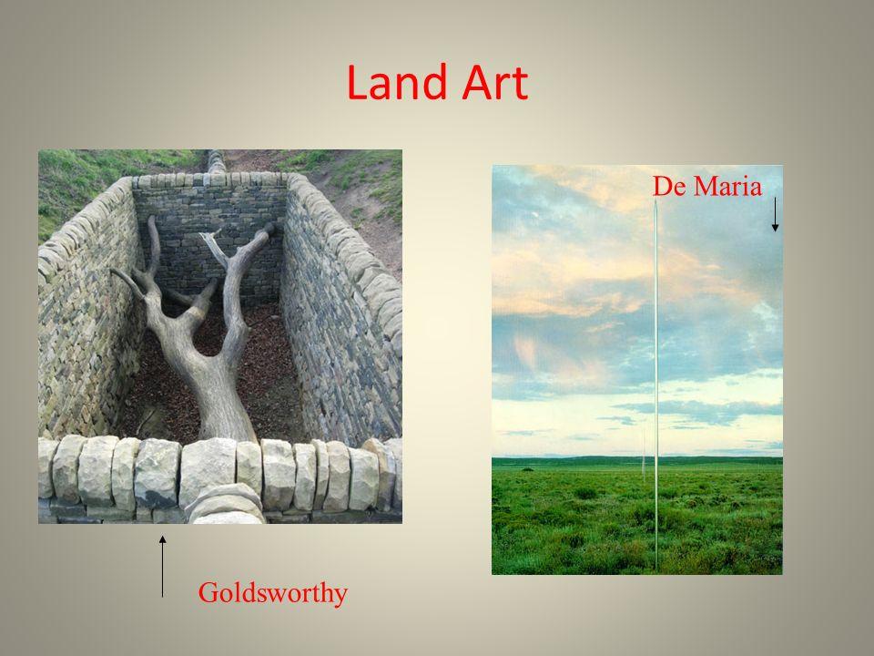 Land Art Goldsworthy De Maria
