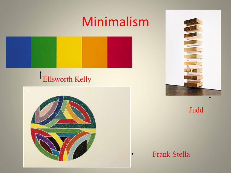 Minimalism Judd Frank Stella Ellsworth Kelly