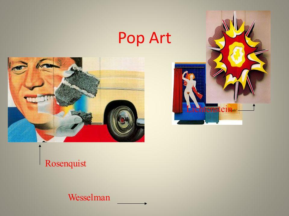 Pop Art Lichtenstein Rosenquist Wesselman