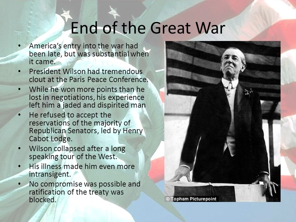 End of the Great War Americas entry into the war had been late, but was substantial when it came.