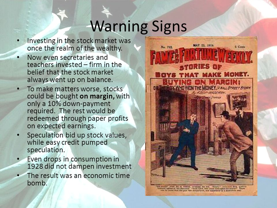 Warning Signs Investing in the stock market was once the realm of the wealthy. Now even secretaries and teachers invested – firm in the belief that th