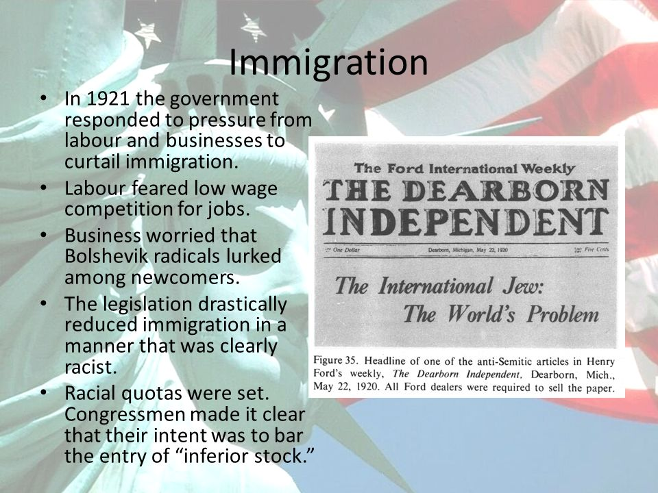 Immigration In 1921 the government responded to pressure from labour and businesses to curtail immigration.