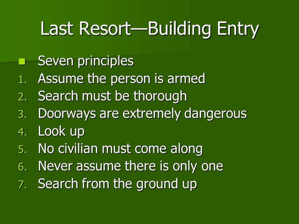 Last ResortBuilding Entry Seven principles Seven principles 1.