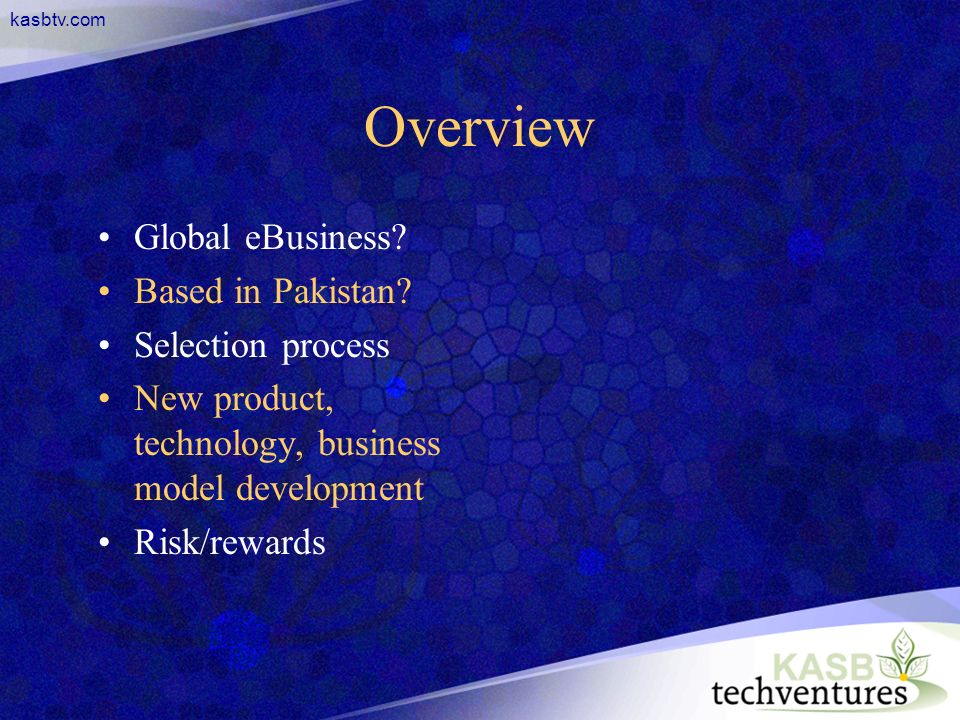 kasbtv.com Overview Global eBusiness.Based in Pakistan.