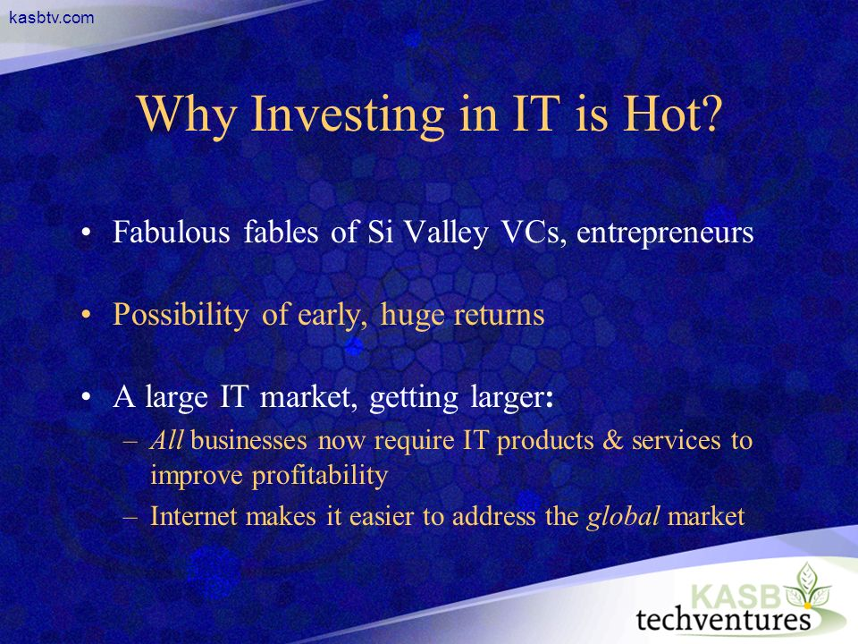 kasbtv.com Why Investing in IT is Hot.