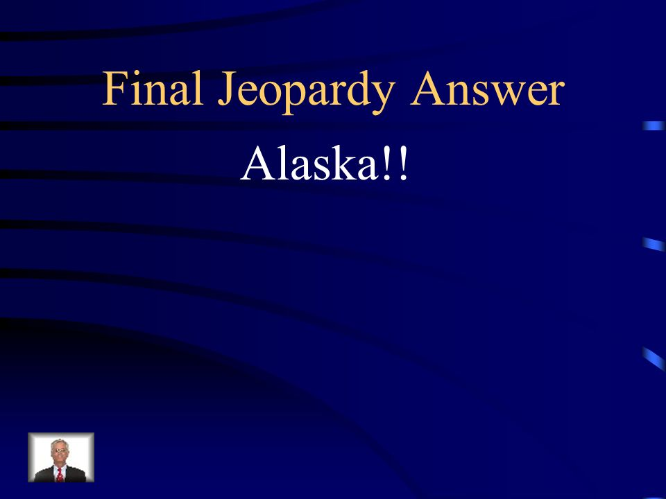Final Jeopardy The state with the highest amount of people who walk to work is