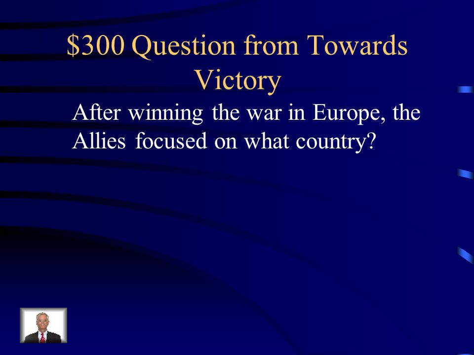 $200 Answer from Towards Victory What is V.E. Day