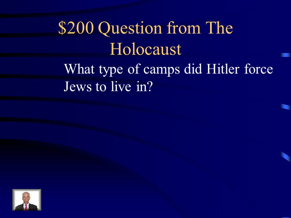 $100 Answer from The Holocaust What is Mein Kampf