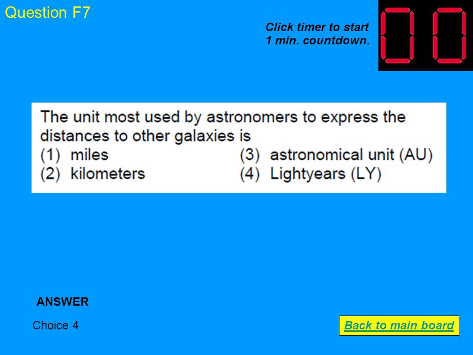 Question F6 Choice 4 ANSWER Back to main board Click timer to start 1 min. countdown.