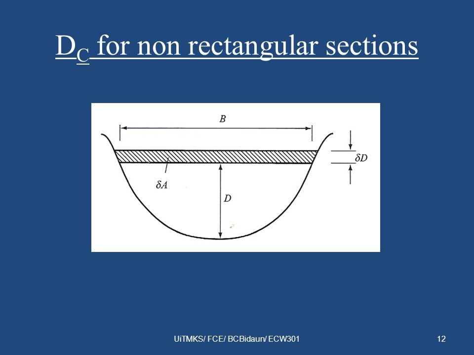 D C for non rectangular sections UiTMKS/ FCE/ BCBidaun/ ECW30112