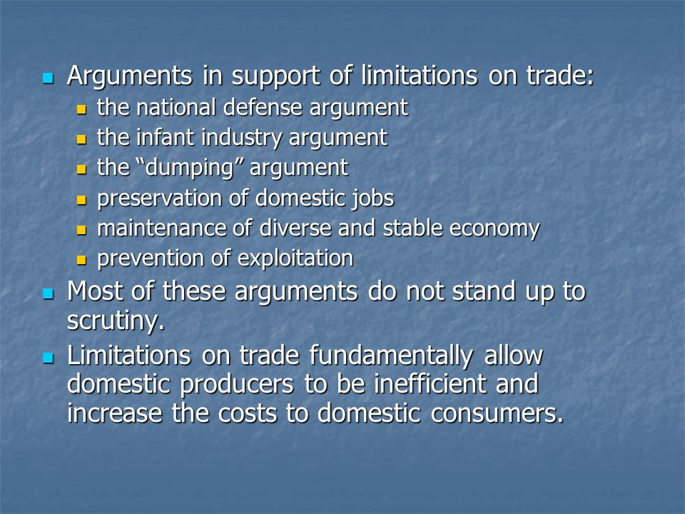 Arguments in support of limitations on trade: Arguments in support of limitations on trade: the national defense argument the national defense argumen