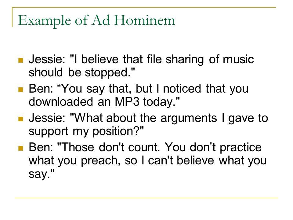 Example of Ad Hominem Jessie: