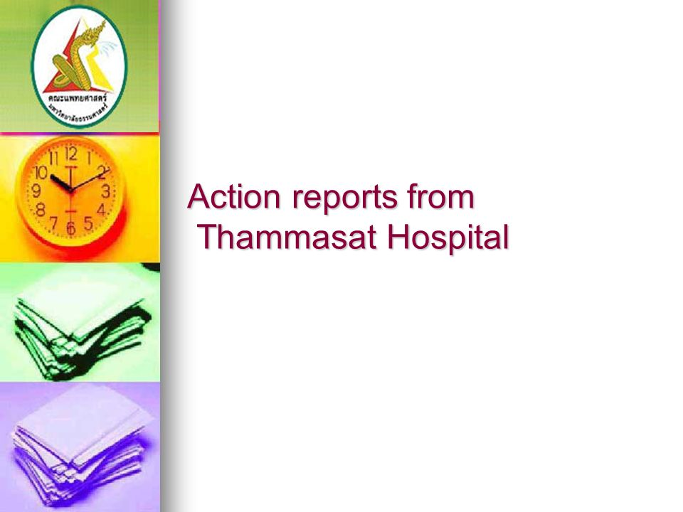 Action reports from Thammasat Hospital