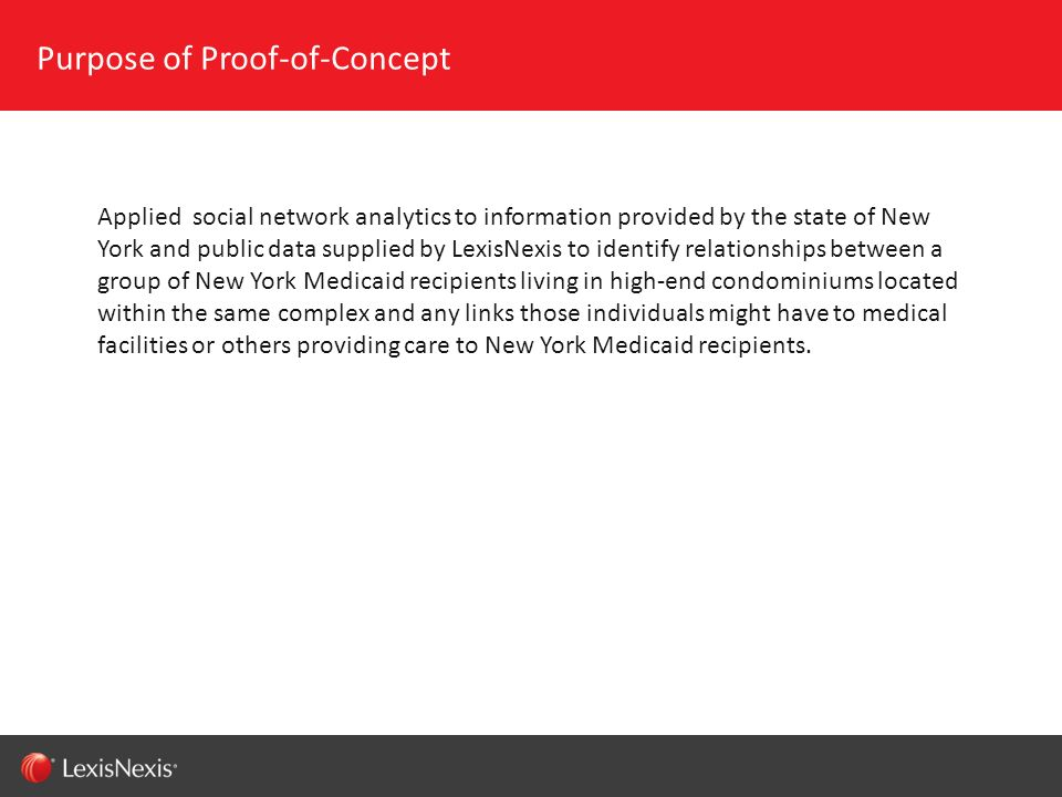 RED/082311 Applied social network analytics to information provided by the state of New York and public data supplied by LexisNexis to identify relati
