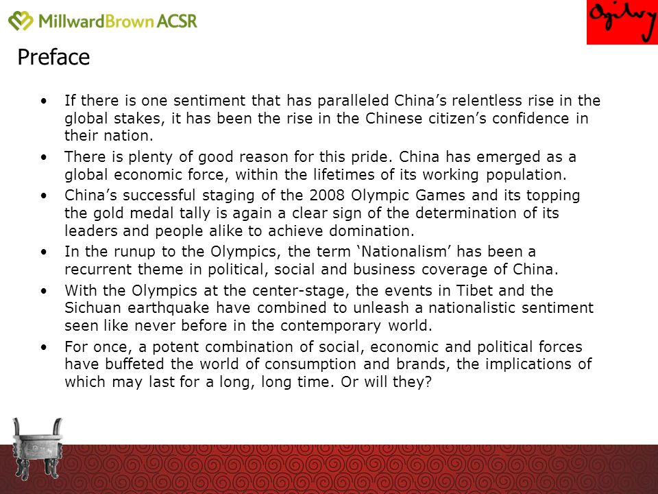 Preface If there is one sentiment that has paralleled Chinas relentless rise in the global stakes, it has been the rise in the Chinese citizens confidence in their nation.