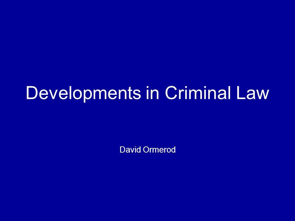 Developments in Criminal Law David Ormerod