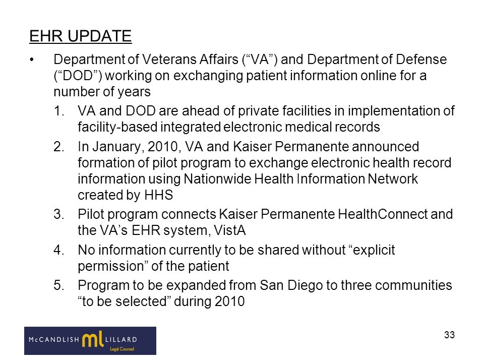 33 EHR UPDATE Department of Veterans Affairs (VA) and Department of Defense (DOD) working on exchanging patient information online for a number of yea