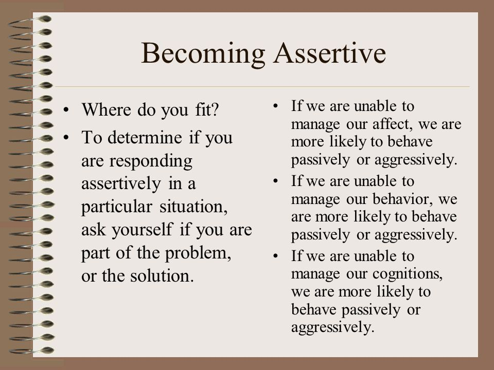 Becoming Assertive Where do you fit.