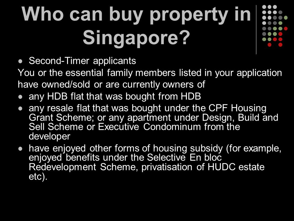 Second-Timer applicants You or the essential family members listed in your application have owned/sold or are currently owners of any HDB flat that wa