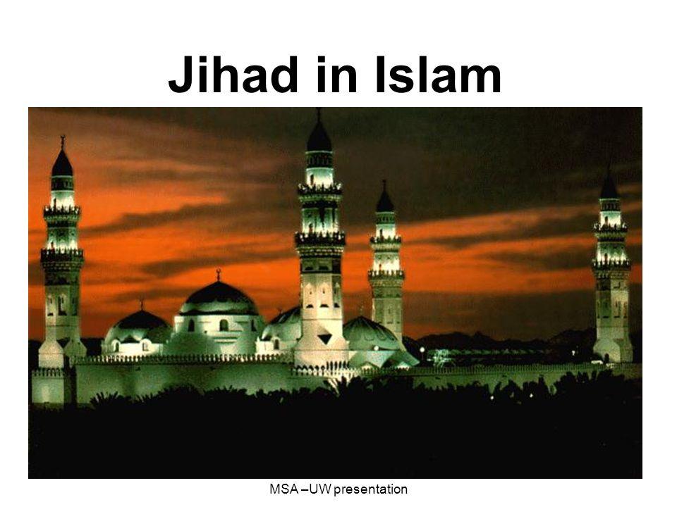 05-25-2006Imam Joban MSA –UW presentation Jihad in Islam