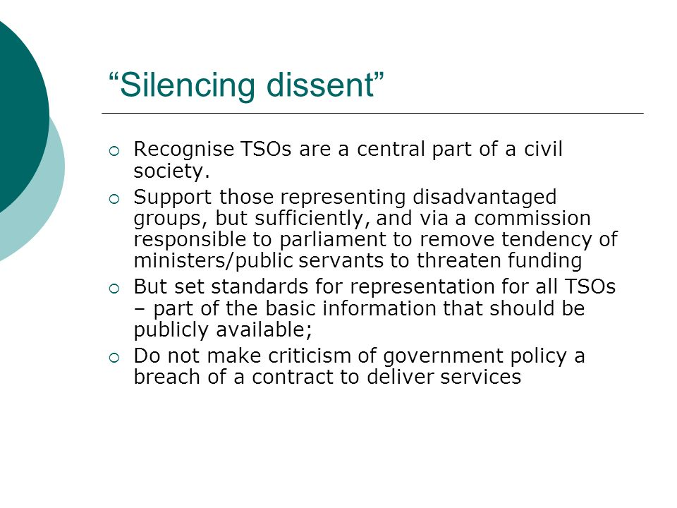 Silencing dissent Recognise TSOs are a central part of a civil society.