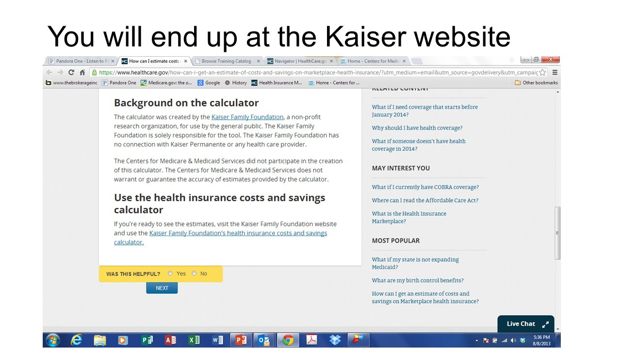 You will end up at the Kaiser website