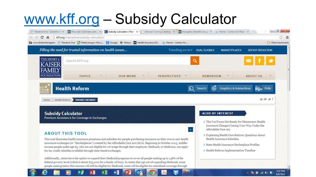 www.kff.orgwww.kff.org – Subsidy Calculator