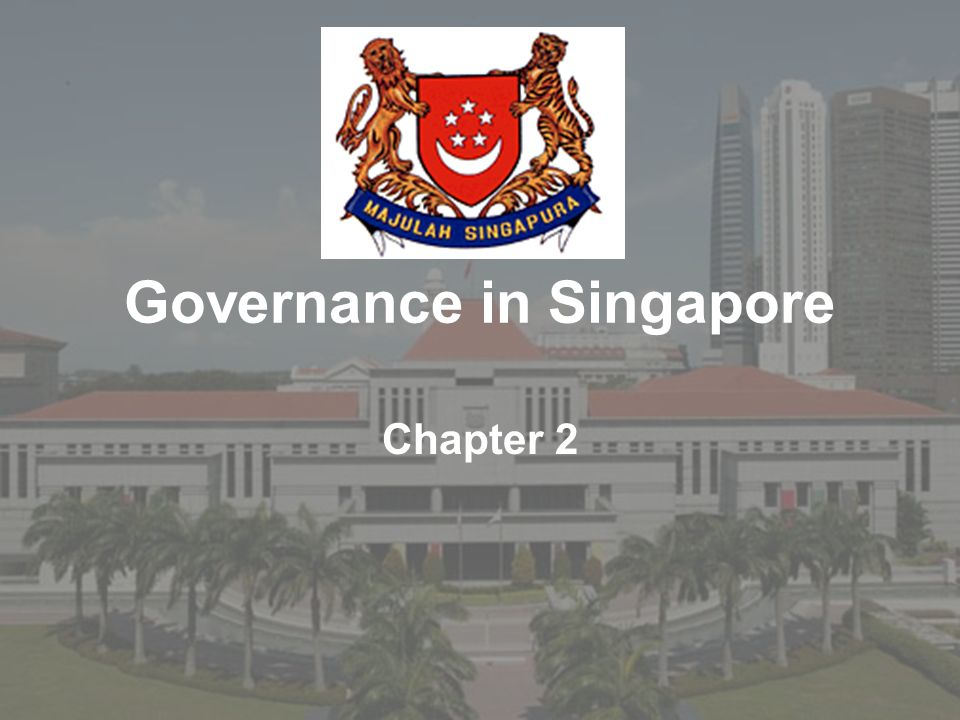 Governance in Singapore Chapter 2