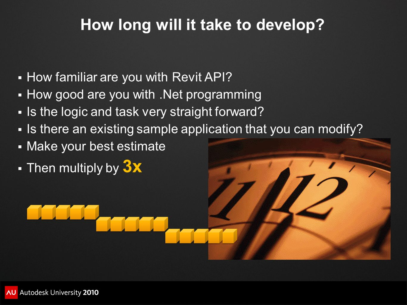 How long will it take to develop? How familiar are you with Revit API? How good are you with.Net programming Is the logic and task very straight forwa